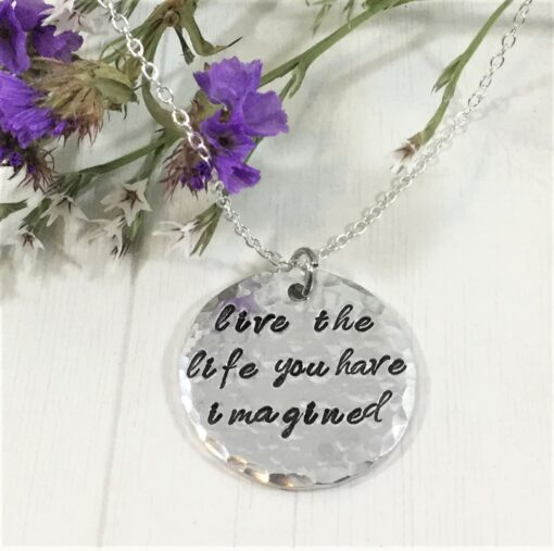 Live The Life Imagined Necklace
