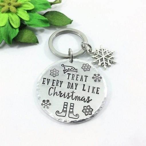 Treat Every Day Like Christmas Keychain